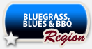 Bluegrass, Blues and BBQ Region