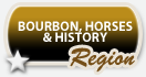 Bourbon, Horses and History Region